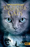 Der geheime Blick / Warrior Cats Staffel 3 Bd.1