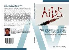 9783639401691 - Lovasz, Enrico: Aids und die Folgen für das Wirtschaftswachstum - Buch
