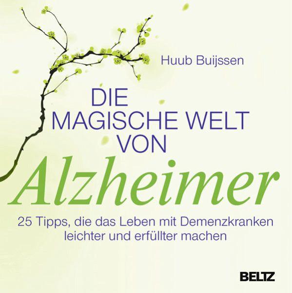 Die magische Welt von Alzheimer - Buijssen, Huub