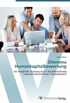9783639401943 - Urban, Rene: Dilemma Humankapitalbewertung - Buch