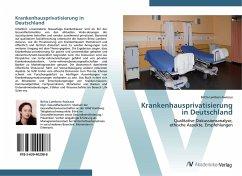 9783639402988 - Lambers-Awiszus, Britta: Krankenhausprivatisierung in Deutschland - Buch