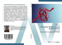 9783639401721 - Kunert, Heike: Virtuelles Rathaus und Personalräte: Arbeits- und kommunikationspsychologische Analyse - Buch