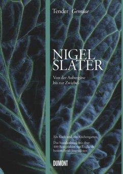 Tender   Gemüse - Slater, Nigel