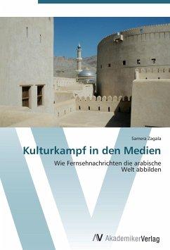 9783639402773 - Zagala, Samera: Kulturkampf in den Medien - Buch