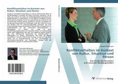 9783639401486 - Mittmann, Sebastian: Konfliktverhalten im Kontext von Kultur, Situation und Person - Buch