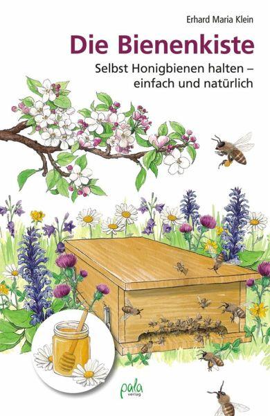 Die Bienenkiste - Klein, Erhard M.