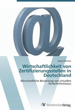 9783639402117 - Walther, Daniel: Wirtschaftlichkeit von Zertifizierungsstellen in Deutschland - Buch