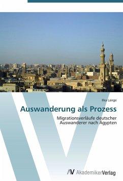9783639403060 - Lange, Ilka: Auswanderung als Prozess - Buch