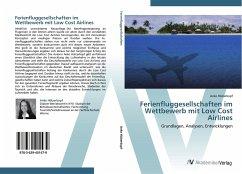 Ferienfluggesellschaften im Wettbewerb mit Low Cost Airlines