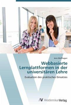 9783639403039 - Wolfhagen, Jens: Webbasierte Lernplattformen in der universitären Lehre - Buch