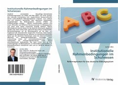 9783639403053 - Siller, Jochen: Institutionelle Rahmenbedingungen im Schulwesen - Buch
