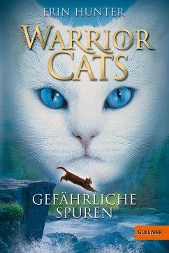 Gefährliche Spuren / Warrior Cats Staffel 1 Bd.5 - Hunter, Erin