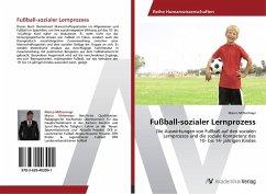 9783639403091 - Mittermayr, Marco: Fußball-sozialer Lernprozess - Buch