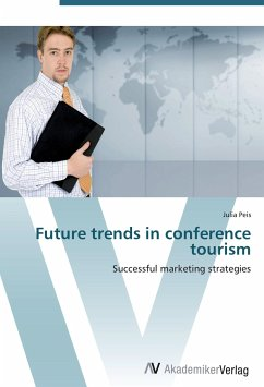 9783639402551 - Peis, Julia: Future trends in conference tourism - Buch