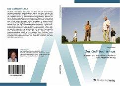 9783639403411 - Gutike, Tanja: Der Golftourismus - Buch