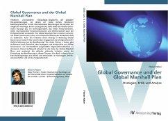 9783639403206 - Huber, Florian: Global Governance und der Global Marshall Plan - Buch