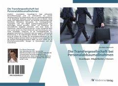 9783639403251 - Eva-Maria Deisenroth: Die Transfergesellschaft bei Personalabbaumaßnahmen - Buch