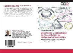 Enseñanza y aprendizaje de la resolución de problemas geométricos