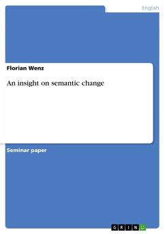 An insight on semantic change