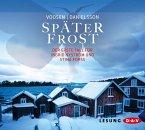 Später Frost / Ingrid Nyström & Stina Forss Bd.1 (6 Audio-CDs)