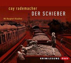 Der Schieber / Oberinspektor Stave Bd.2 (5 Audio-CDs) - Rademacher, Cay