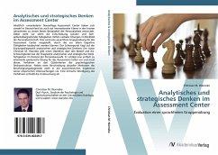 Analytisches und strategisches Denken im Assessment Center