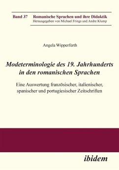 Modeterminologie des 19. Jahrhunderts in den romanischen Sprachen - Wipperfürth, Angela