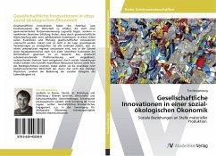 9783639403589 - Mergelsberg, Tim: Gesellschaftliche Innovationen in einer sozial-ökologischen Ökonomik - Buch