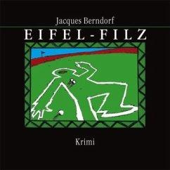 Eifel-Filz / Siggi Baumeister Bd.5 (MP3-CD)