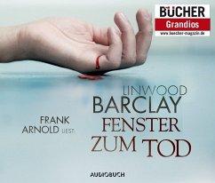Fenster zum Tod, 6 Audio-CDs - Barclay, Linwood