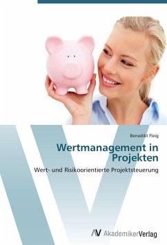 9783639404012 - Fleig, Benedikt: Wertmanagement in Projekten - Buch