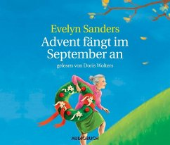 Advent fängt im September an, 2 Audio-CDs - Sanders, Evelyn
