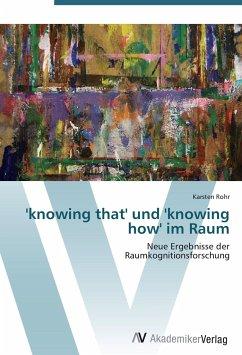 9783639403947 - Rohr, Karsten: knowing that' und 'knowing how' im Raum - Buch