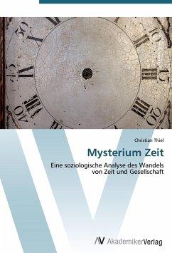 9783639403862 - Christian Thiel: Mysterium Zeit - Buch