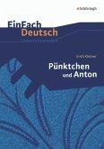 Pünktchen und Anton: EinFach Deutsch Unterrichtsmodelle