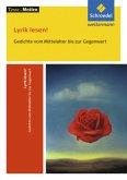 Lyrik lesen! Gedichte vom Mittelalter bis zur Gegenwart: Textausgabe mit Materialien