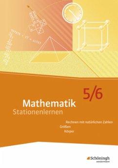 Mathematik Stationenlernen. 5./6. Schuljahr