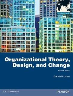 Organizational Theory, Design, and Change - Jones, Gareth