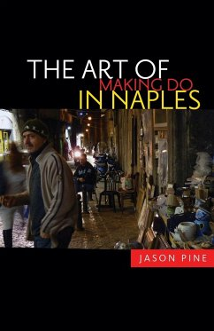 The Art of Making Do in Naples