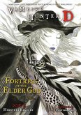 Vampire Hunter D Volume 18: Fortress Of The Elder God