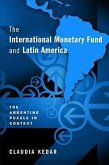 The International Monetary Fund and Latin America: The Argentine Puzzle in Context