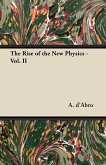 The Rise of the New Physics - Vol. II