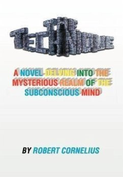 The Technique: A Novel Delving Into the Mysterious Realm of the Subconscious Mind