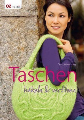 Taschen Häkeln Verfilzen Von Veronika Hug Portofrei Bei Bücherde