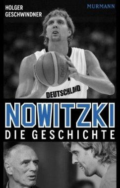 Nowitzki - Geschwindner, Holger