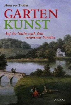 Garten Kunst - Trotha, Hans von