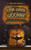 Star Wars Wookiee - Zwischen Himmel und Hölle / Origami Yoda Bd.3