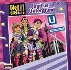 Jagd im Untergrund / Die drei Ausrufezeichen Bd.22 (Audio-CD)