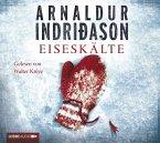 Eiseskälte / Kommissar-Erlendur-Krimi Bd.11 (4 Audio-CDs)