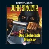 Der lächelnde Henker / Geisterjäger John Sinclair Bd.77 (1 Audio-CD)